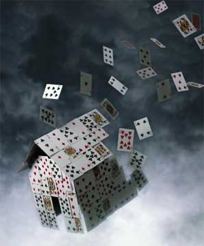 The House of Cards is Falling!